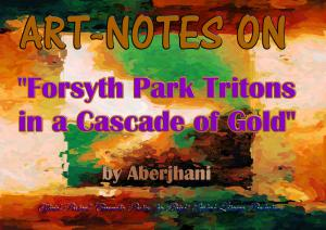 Art-Notes on Forsyth Park Tritons in a Cascade of Gold